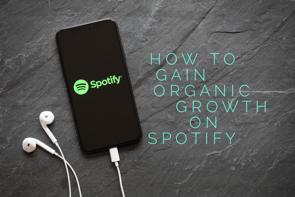 How To Gain Organic Growth On Spotify