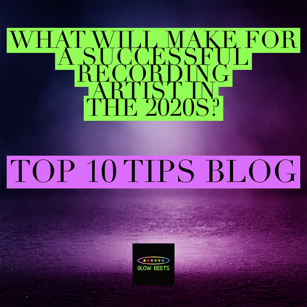 What-Will-Make-For-a-Succesful-Recording-Artist-In-The-2020s